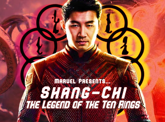"""Marvel's New """"Shang-Chi and the Legend of the Ten Rings"""" Film"""